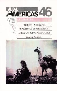 LAS AMERICAS 46. TRADICION INDIGENISTA
