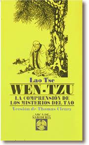 WEN-TZU.LA COMPRENSION DE LOS MISTERIOS DEL TAO