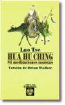 HUA HU CHING. 81 MEDITACIONES MAOISTAS