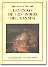 LEYENDAS DE LOS INDIOS DEL CANADA