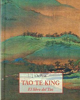 TAO TE KING-EL LIBRO DE TAO