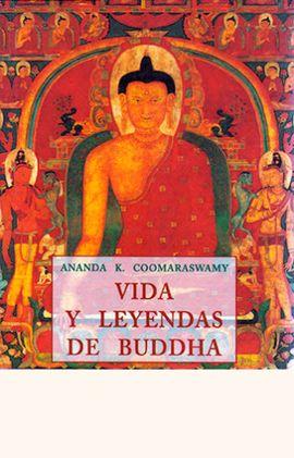 VIDA Y LEYENDAS DE BUDDHA