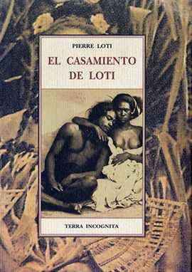 CASAMIENTO DE LOTI, EL