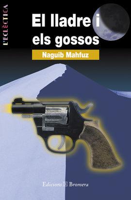 LLADRE I ELS GOSSOS, EL