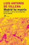 MADRID HA MUERTO