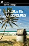 ISLA DE LOS REBELDES, LA