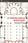 SAGRADA FAMILIA SEGÚN GAUDÍ, LA