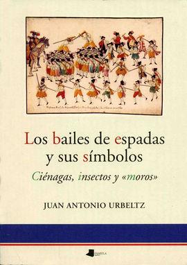 BAILES DE ESPADAS Y SUS SIMBOLOS, LOS