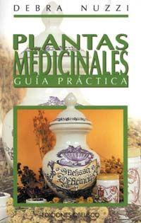PLANTAS MEDICINALES, GUIA PRACTICA