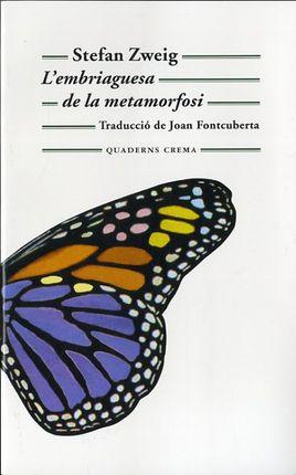 EMBRIAGUESA DE LA METAMORFOSI, L´