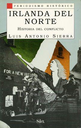 IRLANDA DEL NORTE, HISTORIA DEL CONFLICTO