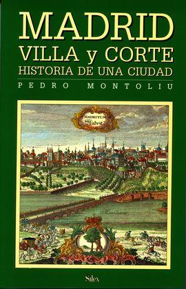 MADRID VILLA Y CORTE, CALLES Y PLAZAS