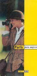 PARIS PARA MUJERES