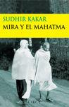 MIRA Y EL MAHATMA
