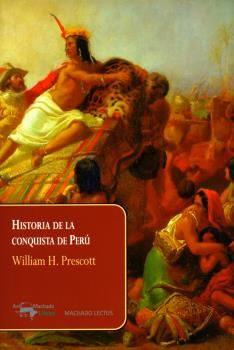 HISTORIA DE LA CONQUISTA DE PERÚ