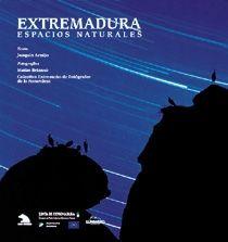 EXTREMADURA. ESPACIOS NATURALES