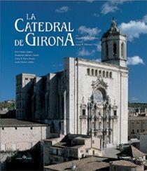 CATEDRAL DE GIRONA, LA (CAT-ENG) -LUNWERG