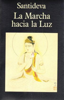 MARCHA HACIA LA LUZ,LA