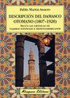 DESCRIPCION DEL DAMASCO OTOMANO (1807-1920)