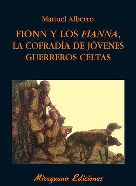 FIONN Y LOS FIANNA.LA COFRADIA DE JOVENES GUERRERO