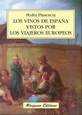 VINOS DE ESPAÑA VISTOS POR LOS VIAJEROS EUROPEOS, LOS