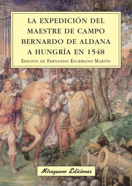 EXPEDICION DEL MAESTRE DE CAMPO DE ALDANA A HUNGRIA EN 1548, LA