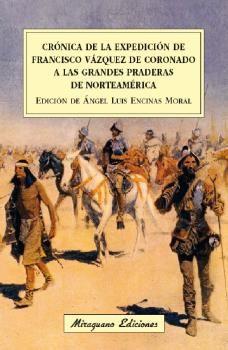 CRÓNICA DE LA EXPEDICIÓN DE FRANCISCO VÁZQUEZ DE CORONADO