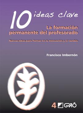 10 IDEAS CLAVE. LA FORMACION PERMANENTE DEL PROFESORADO
