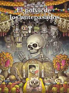 POLVO DE LOS ANTEPASADOS, EL [CÓMIC]