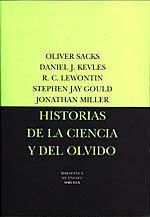 HISTORIAS DE LA CIENCIA Y EL OLVIDO