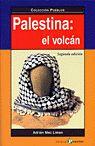 PALESTINA: EL VOLCAN -QUE ES QUE SE