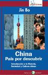 CHINA. PAIS POR DESCUBRIR