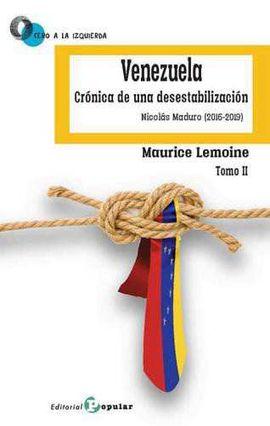 VENEZUELA CRONICA DESESTABILIZACION II