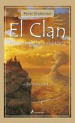 CLAN, EL -PRIMERA PARTE-