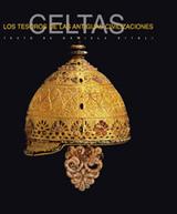 CELTAS. LOS TESOROS DE LAS ANTIGUAS CIVILIZACIONES