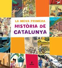 MEVA PRIMERA HISTORIA DE CATALUNYA, LA