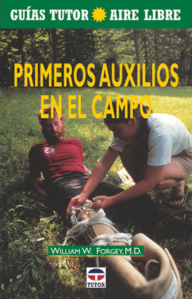 PRIMEROS AUXILIOS EN EL CAMPO Y LA MONTA�A