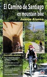 CAMINO DE SANTIAGO EN MOUNTAIN BIKE, EL