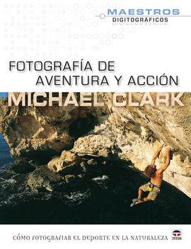 FOTOGRAFIA DE AVENTURA Y ACCION