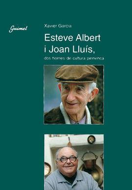 ESTEVE ALBERT I JOAN LLUIS, DOS HOMES DE CULTURA P