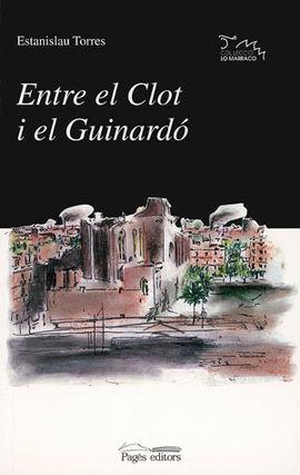 ENTRE EL CLOT I EL GUINARDO