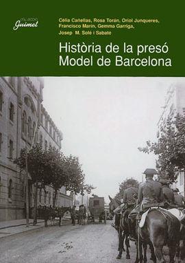 HISTORIA DE LA PRESO MODEL DE BARCELONA