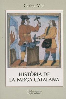 HISTORIA DE LA FARGA CATALANA