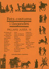 PALLARS JUSSA, III. FETS, COSTUMS I LLEGENDES
