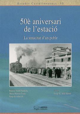 50E ANIVERSARI DE L'ESTACIO