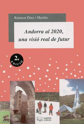 ANDORRA AL 2020, UNA VISIO REAL DE FUTUR
