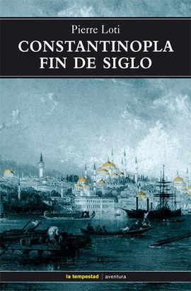 CONSTANTINOPLA FIN DE SIGLO