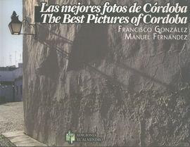 MEJORES FOTOS DE CORDOBA, LAS