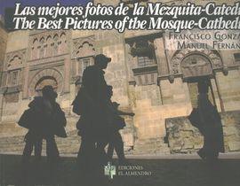 MEJORES FOTOS DE LA MEZQUITA-CATEDRAL DE CORDOBA, LAS