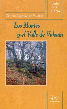 MONTES Y EL VALLE DE VALSAIN -GUIA DE VISTITA